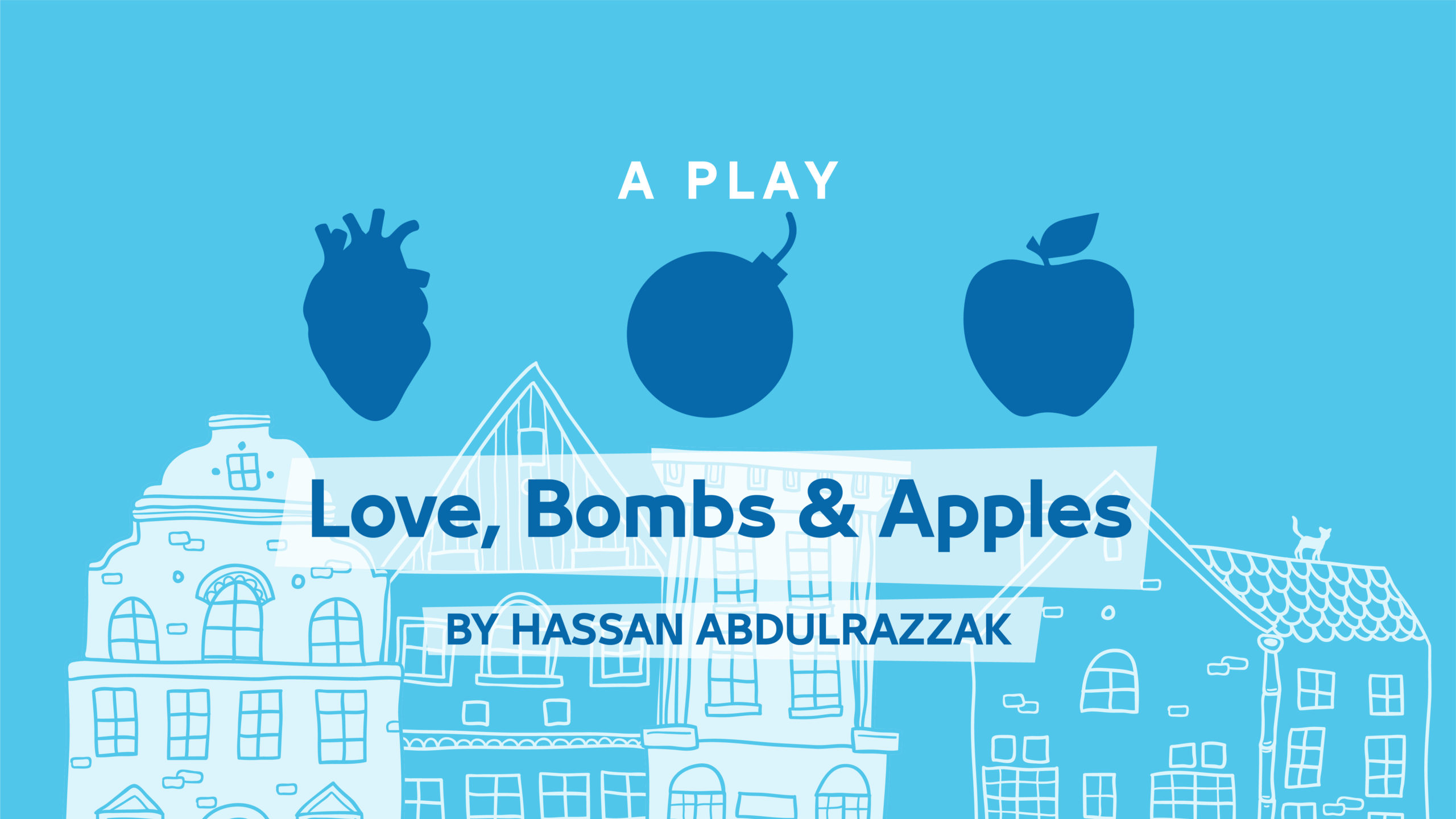 Love, Bombs, and Apples by Hassan Abdulrazzak